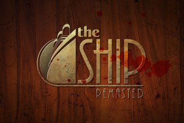 The Ship: Remasted