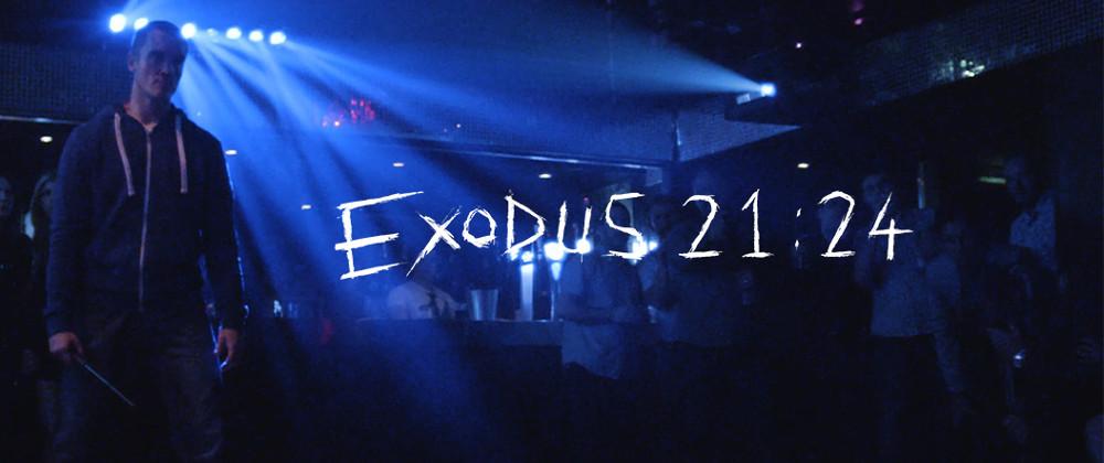 Exodus 21:24 | Short Film